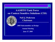 AASHTO Task Force on Context Sensitive Solutions (CSS)