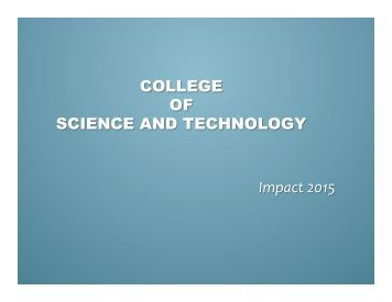 COLLEGE OF SCIENCE AND TECHNOLOGY Impact 2015