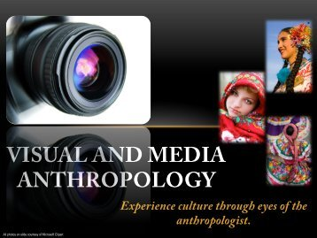 VISUAL AND MEDIA ANTHROPOLOGY