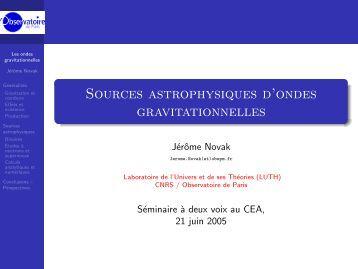 Sources astrophysiques d'ondes gravitationnelles - LUTH ...