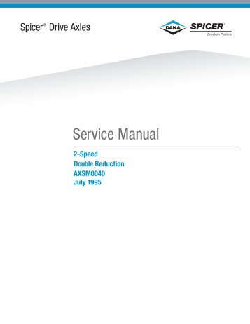 1995 Spicer Drive Axles Service Manual