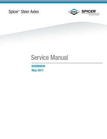 2011 Spicer Steer Axles Service Manual