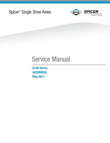 Spicer Single Drive Axles Service Manual S140 Series