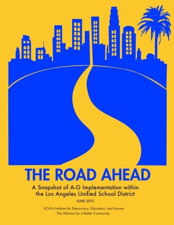 The Road Ahead: A Snapshot of A-G Implementation ... - UCLA/IDEA