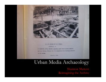Excavating: Digging into urban media history through the archive