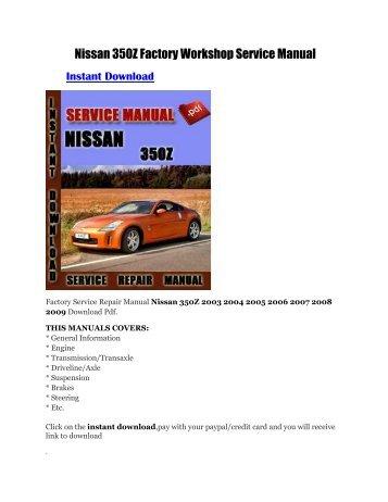 nissan factory service manual spooled up racing rh yumpu com 2013 350Z 2010 350Z