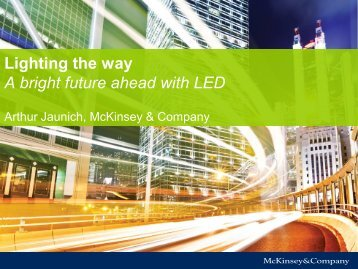 Lighting the way A bright future ahead with LED