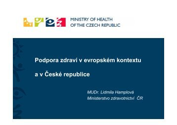 Podpora zdraví v evropském kontextu a v ČR - L. Hamplová