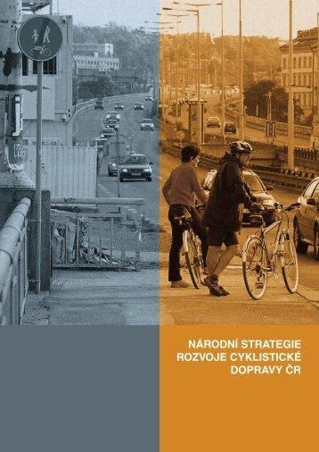 národní strategie rozvoje cyklistické dopravy čr - Cyklodoprava.cz