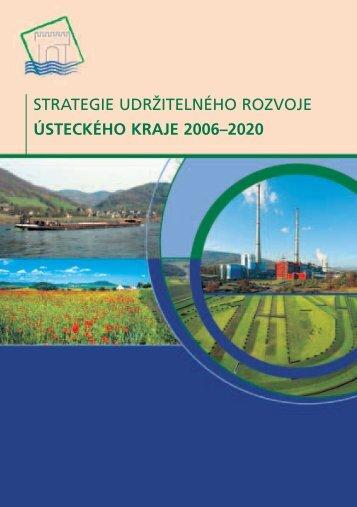 strategie udržitelného rozvoje ústeckého kraje 2006–2020