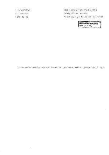 Q 19/3812/75/1 GEOLOGINEN TUTKIMUSLAITOS T ... - arkisto.gsf.fi