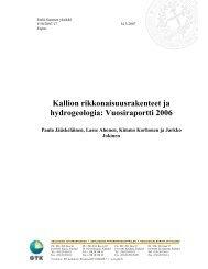 Kallion rikkonaisuusrakenteet ja hydrogeologia: Vuosiraportti 2006