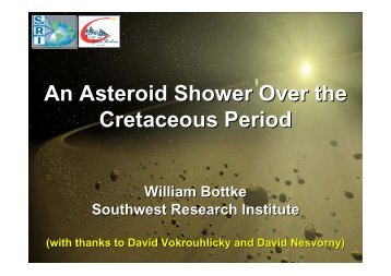 An Asteroid Shower Over the Cretaceous Period
