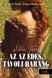 Libba Bray • AZ AZ ÉDES, TÁVOLI HARANG