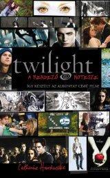 """A """"Twilight"""" látványvilága"""