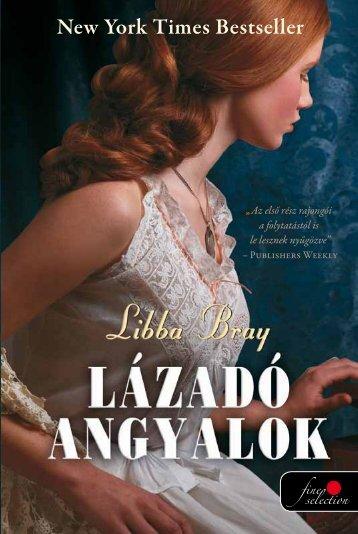 Libba Bray • LÁZADÓ ANGYALOK