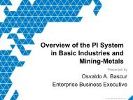Overview of the PI System in Basic Industries and Mining ... - OSIsoft
