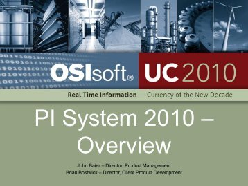 PI System 2010 – Overview - OSIsoft