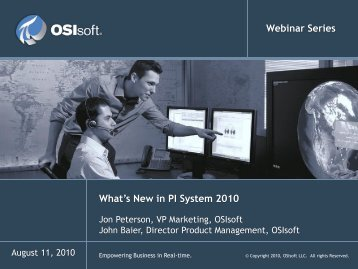 What's New in PI System 2010 - OSIsoft