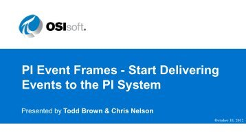PI Event Frames Overview - OSIsoft