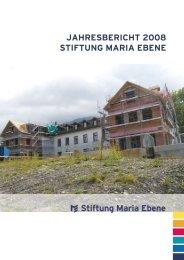 Jahresbericht 2008 stiftung Maria ebene