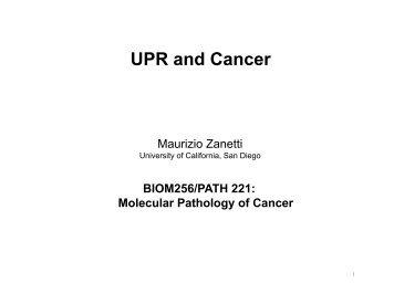 Zanetti lecture.pdf - UCSD/Burnham Molecular Pathology