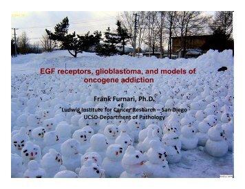 Furnari lecture.pdf - UCSD/Burnham Molecular Pathology