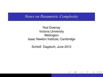 Notes on Parameterized Complexity, Dagstuhl, June 2012.