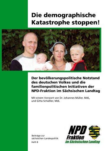 Die demographische Katastrophe stoppen! - NPD-Fraktion im ...