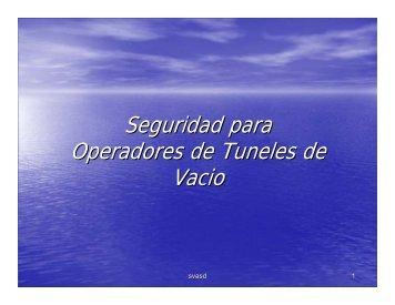 Seguridad para Operadores de Tuneles de Vacio