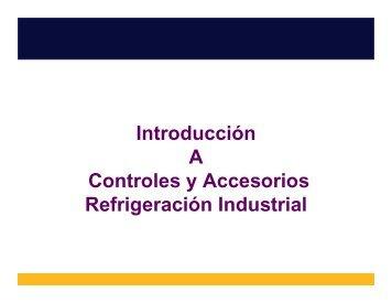 Introducción A Controles y Accesorios Refrigeración Industrial
