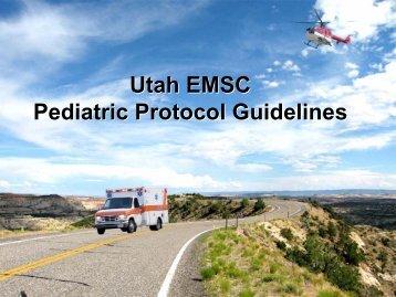 Utah EMSC Pediatric Protocol Guidelines - Utah Department of Health