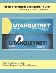 Utah Annual Report - Utah Tobacco Prevention and Control Program