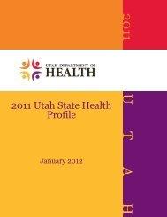 2011 U T A H - Utah Department of Health - Utah.gov