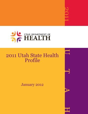 2011 U T A H - Utah Department of Health - Utah.gov