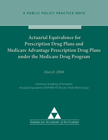 Actuarial Equivalence for Prescription Drug Plans and Medicare ...