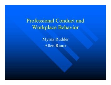 Professional Conduct and Workplace Behavior