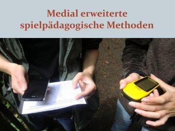 Medial erweiterte spielpädagogische Methoden