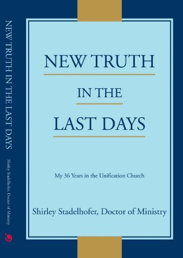 New Truth In The Last Days - True Parents Organization
