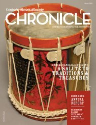 a salute to TRaditions & treasures - Kentucky Historical Society