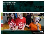 Field Trip Programs Guide - Kentucky Historical Society