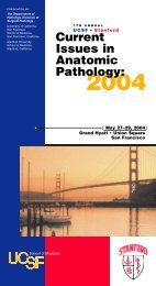 7th Annual UCSF and Stanford Current Issues in Anatomic Pathology