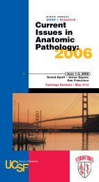 9th Annual UCSF and Stanford Current Issues in Anatomic Pathology