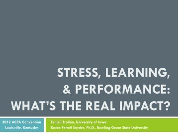 Stress, Learning, and Performance: What's the Real Impact?