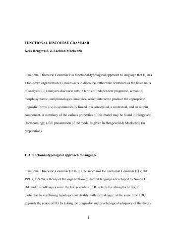 1 FUNCTIONAL DISCOURSE GRAMMAR Kees Hengeveld, J ...