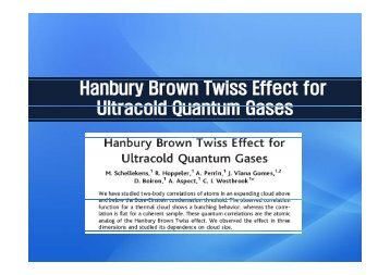 Hanbury Brown Twiss Effect for Ultracold Quantum Gases