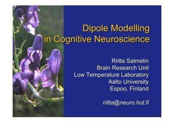 Dipole Modelling in Cognitive Neuroscience - Low Temperature ...