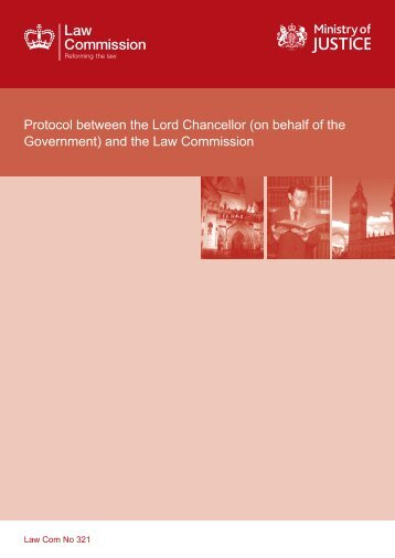 Protocol between the Lord Chancellor (on behalf ... - Law Commission