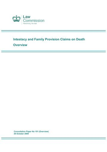 Intestacy and Family Provision Claims on Death ... - Law Commission