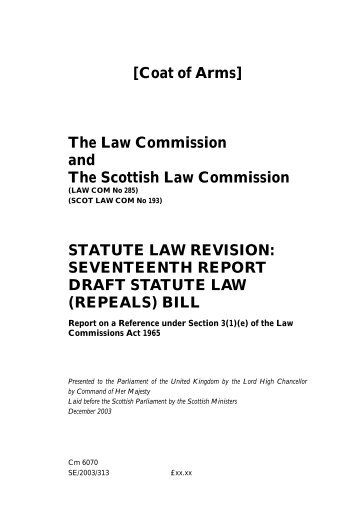17th Statute Law (Repeals) Report [PDF, 0.53mb] - Law Commission